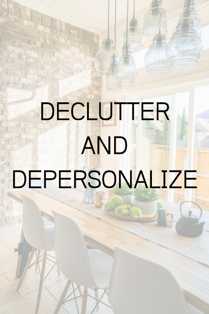 How to Sell a Home Fast - Declutter and depersonalize