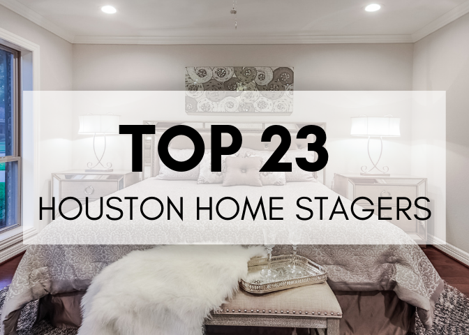 Top 23 Houston Home Stagers
